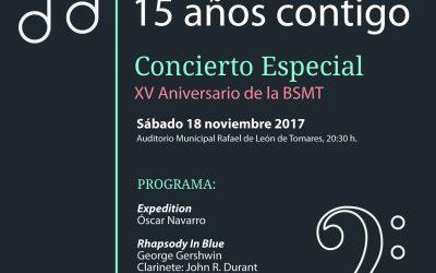 """Concierto Extraordinario de Santa Cecilia 2017: """"15 años contigo""""."""