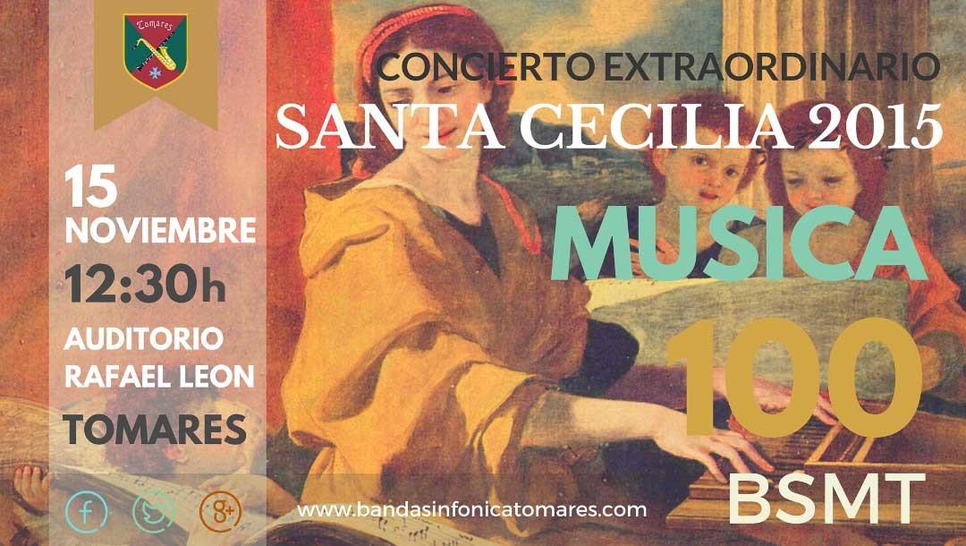 CONCIERTO EXTRAORDINARIO DE SANTA CECILIA 2015: MÚSICA PARA 100