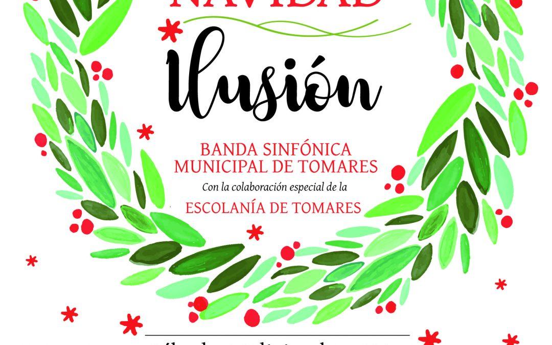 """Concierto extraordinario de Navidad 2017:""""ILUSIÓN"""""""